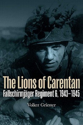 The Lions of Carentan By Griesser, Volker