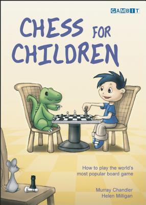 Chess for Children By Chandler, Murray/ Milligan, Helen/ McCluskey, Cindy (ILT)